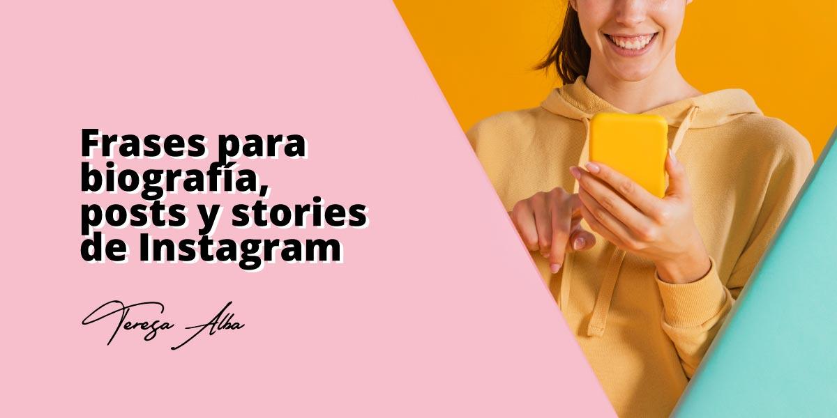 frases para Instagram para la bio, fotos, posts y las historias